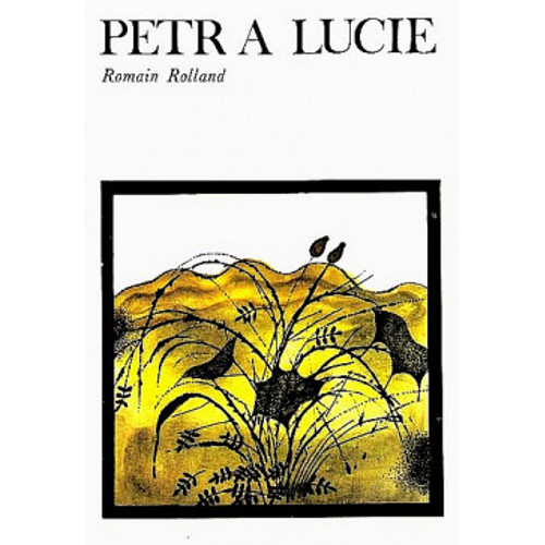 R. Rolland - Petr a Lucie (1975)